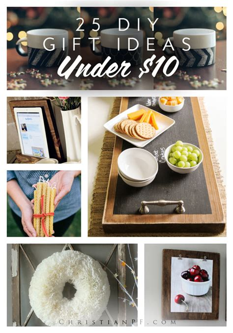 Gift Ideas 10 - 25 diy gift ideas for 10