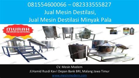 Minyak Atsiri Pala 081554600066 082333555827 jual alat destilasi minyak
