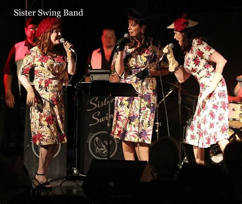 swing sisters band sister swing band by mike dickinson entertainment blurb