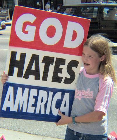 DOES GOD HATE WESTBORO BAPTIST CHURCH'S FACEBOOK ... Hate Americans