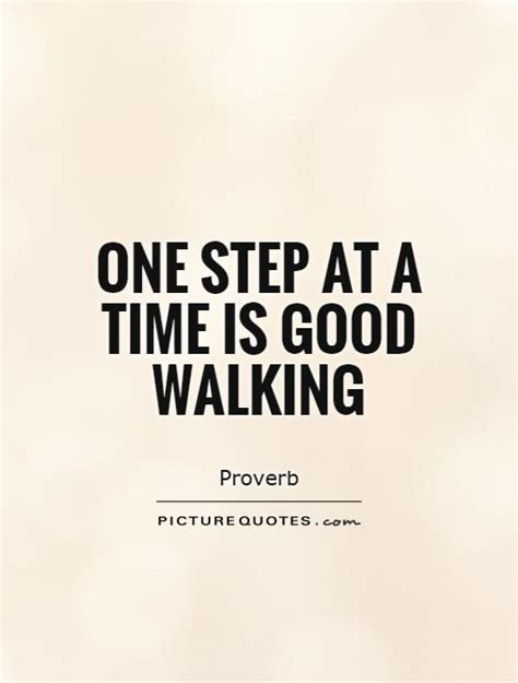 working quotes walking quotes walking sayings walking picture quotes