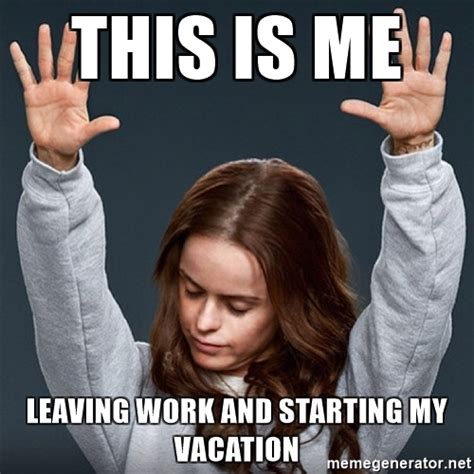 Leave Memes - work vacation meme pictures to pin on pinterest pinsdaddy