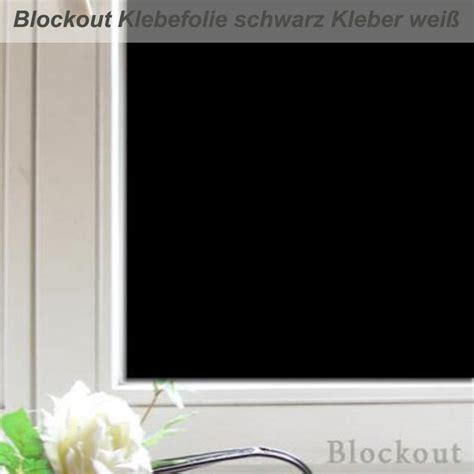 Folie Kleben Fenster by Blockout Folie Macht Fenster Absolut Blickdicht Und