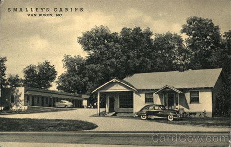 Cabins In Buren Mo by Smalley S Cabins In Buren Missouri