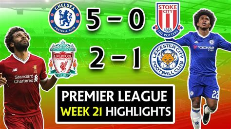 epl week 21 premier league week 21 highlights review chelsea 5 0