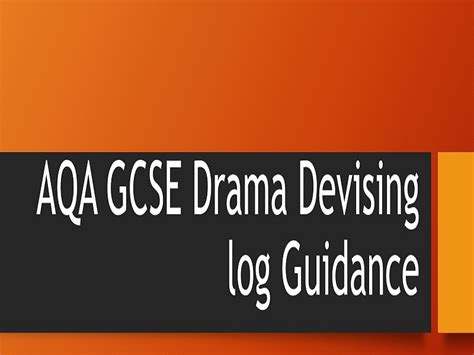 aqa gcse drama devised log guidance for aqa gcse drama new spec 2018 by southernstageworks teaching resources