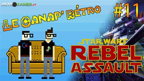 le canap le canap r 233 tro 11 wars rebel assault sega cd