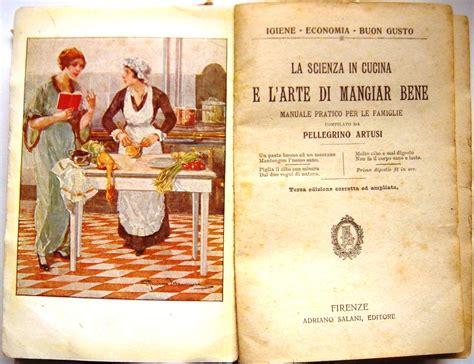 libro cucina artusi la scienza in cucina e l arte di mangiar bene di