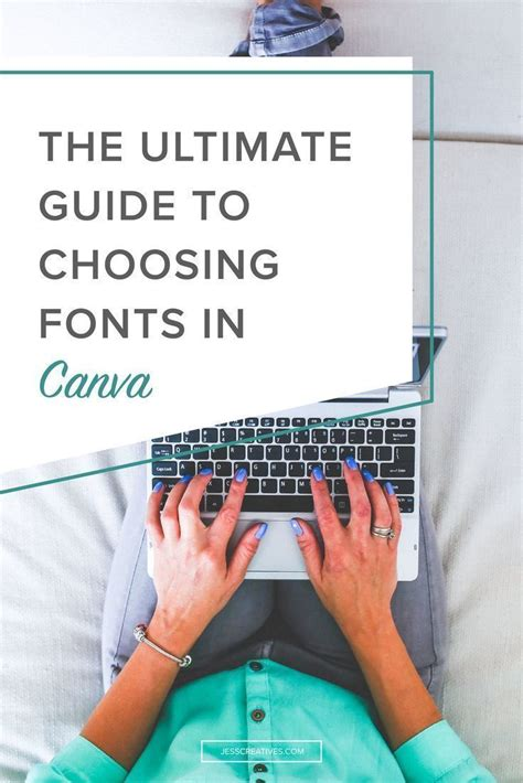 canva guide the ultimate guide to choosing fonts in canva posts