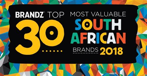 sa s most valuable brands market research wrap sa brandz ranking released marklives