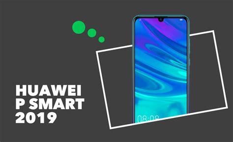 huawei p smart 2019 avis prix et caract 233 ristiques du smartphone