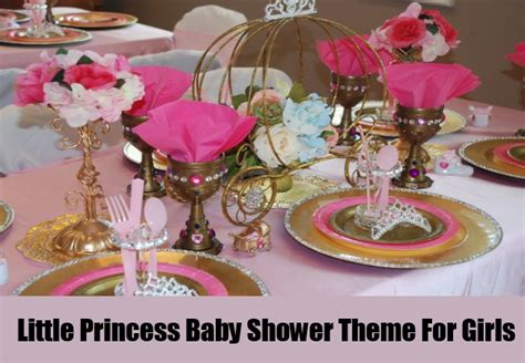 Princess Theme Baby Shower Ideas by Top 3 Baby Shower Themes For Different Types Of