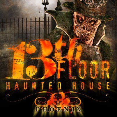 the 13th floor haunted house 17 best images about 13th floor haunted house phoenix on pinterest to be the asylum