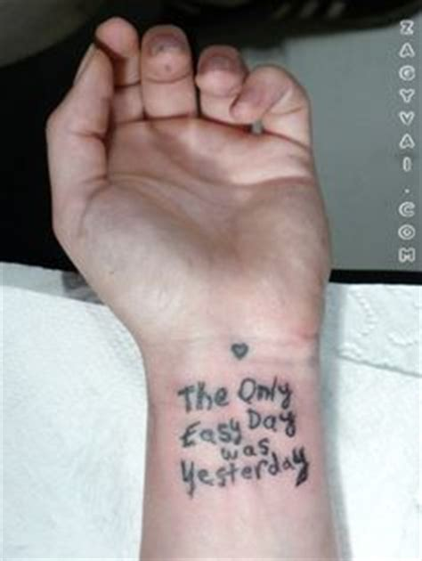 tattoo the only easy day was yesterday 1000 images about tattoos on pinterest best quote