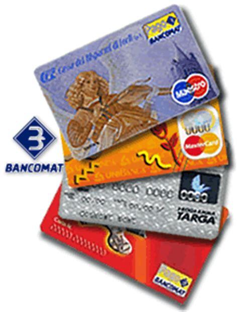 La Banca Pu簷 Bloccare La Carta Di Credito by Carta Bancomat