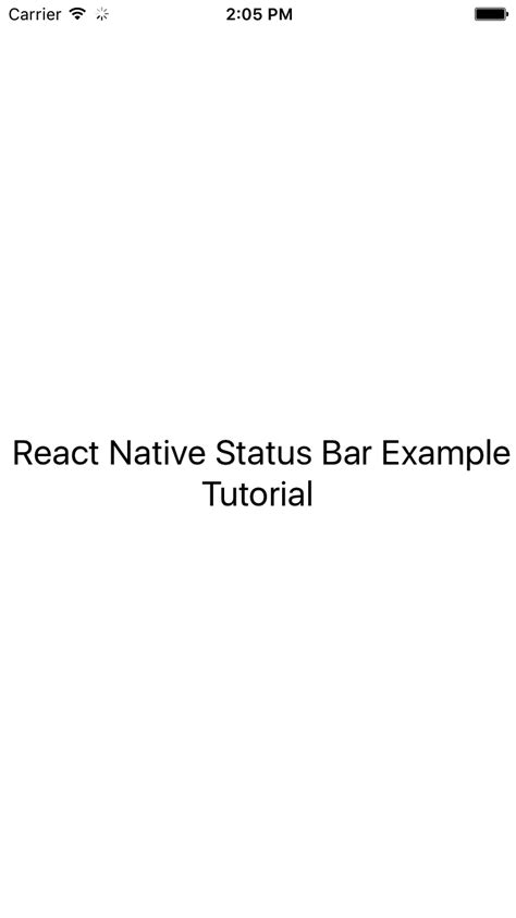 react native style tutorial react native statusbar component android ios exle tutorial