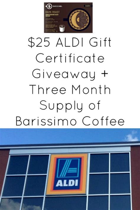 Aldi Giveaway - 25 aldi gift certificate giveaway three month supply of barissimo coffee