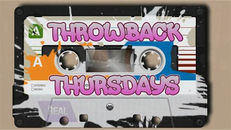 throw back thursday s day the real throwback thursday