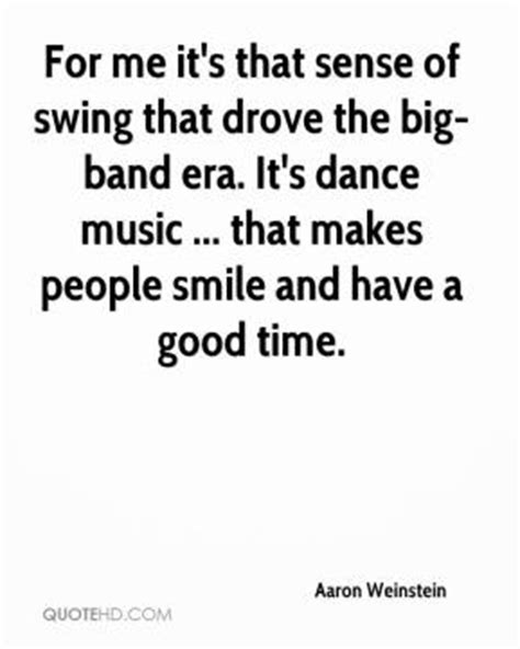 swing music quotes dance quotes page 3 quotehd