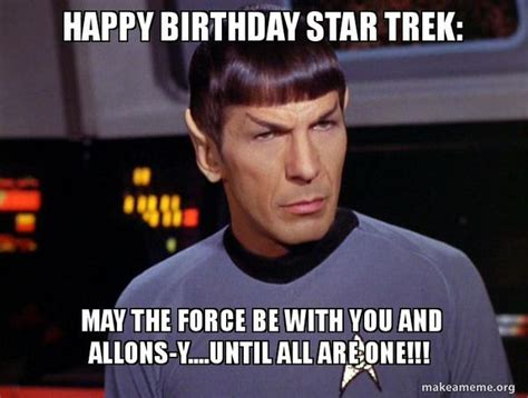 Happy Birthday Star Trek Meme - happy birthday meme hilarious funny happy bday images
