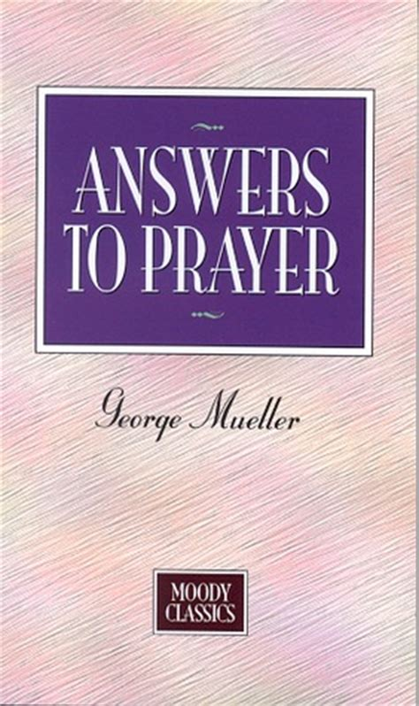 answers to prayer books digital george m 252 ller book answers to prayer book