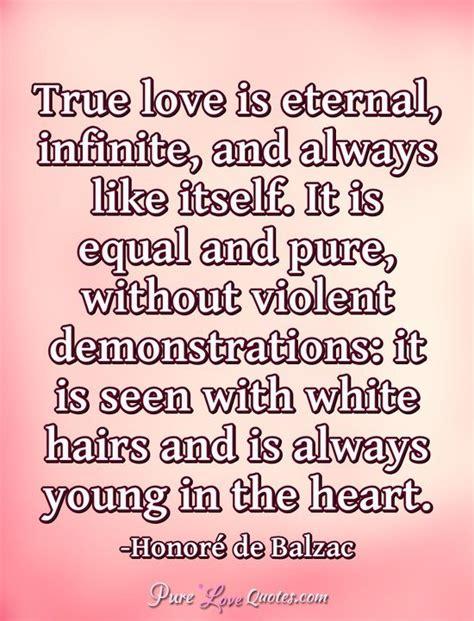 true love  eternal infinite       equal  pure purelovequotes