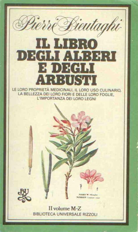 libro zero to one notes il libro degli alberi e degli arbusti pierre lieutaghi recensioni su anobii