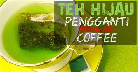 Teh Hijau Shaklee 10 kelebihan teh hijau yang terlalu istimewa tips