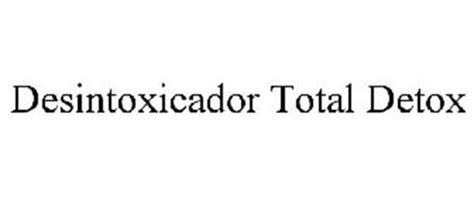 Desintoxicador Total Detox Powder by Desintoxicador Total Detox Trademark Of Salazar Esther