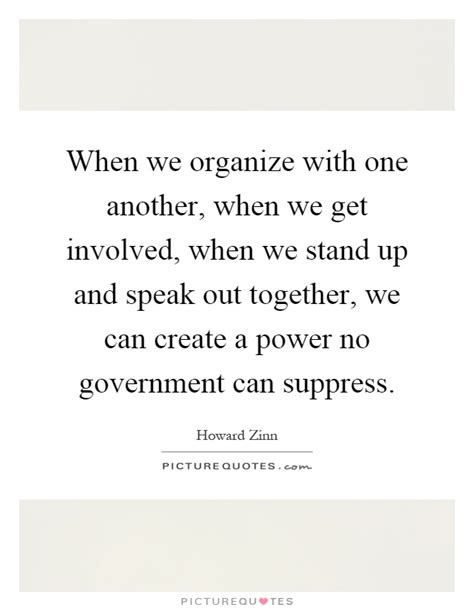 stand up how to get involved speak out and win in a world on books when we organize with one another when we get involved