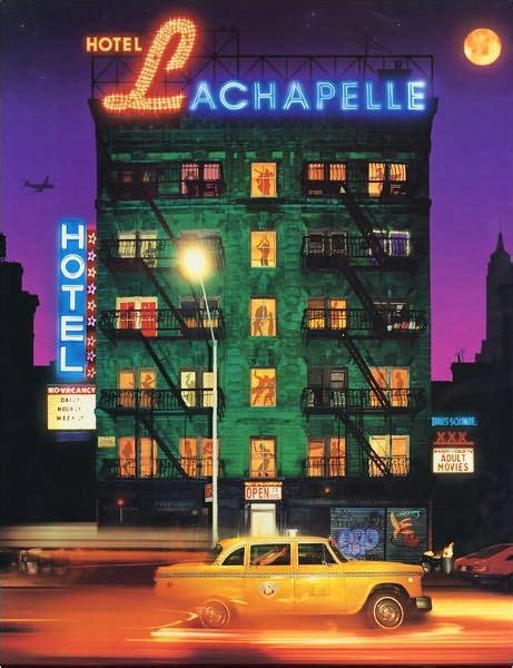 hotel lachapelle hotel lachapelle by david lachapelle hardcover barnes noble 174