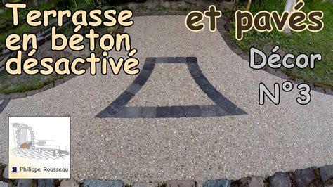 Comment Faire Beton Desactive 4113 by Faire Du B 233 Ton D 233 Sactiv 233 Et Pose De Pav 233 S Partie 6