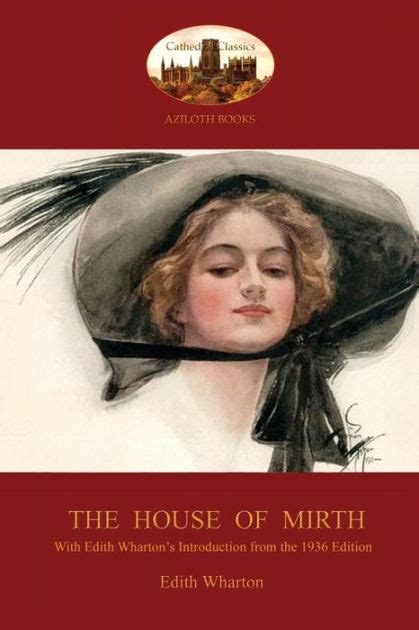 house of mirth sparknotes the house of mirth with edith wharton s sought after