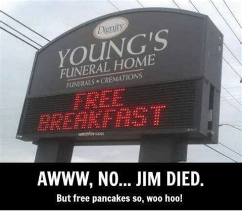 dignity funeral home cremations awww no jim died but free