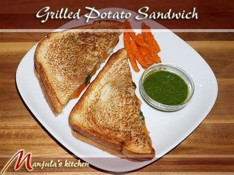 Manjula Kitchen Naan by Grilled Potato Sandwich By Manjula Indian Vegetarian