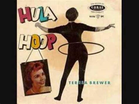 Hullahop Hulahop Mainan teresa brewer the hula hoop song 1958