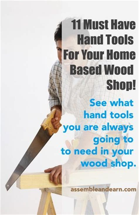 woodworking must haves 11 must tools for a woodworking business shops
