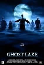 ghost film konusu hayalet g 246 l ghost lake filmi sinemalar com