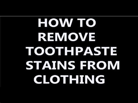 How Can I Remove Urine Stains From A Mattress by How To Remove Toothpaste Stains From Clothes