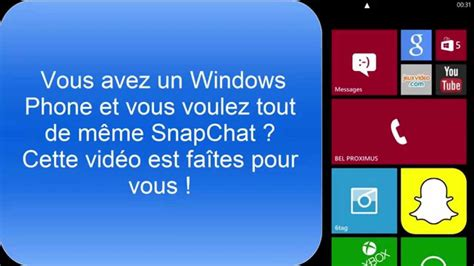 how to download snapchat on windows phone comment avoir snapchat sur windows phone youtube