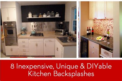 cheap backsplash ideas for the kitchen eye candy 8 inexpensive unique and diyable backsplash