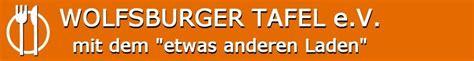 wolfsburger tafel wolfsburger tafel e v