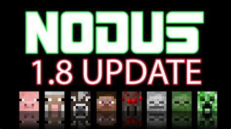 Big 8 An Update by Minecraft Nodus 1 8 1 8 9 Hacked Client Big Update