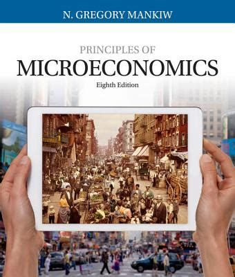 principles of microeconomics books principles of microeconomics book by n gregory mankiw 22