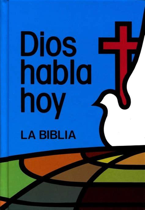 imagenes de dios habla hoy la biblia version dios habla hoy identi