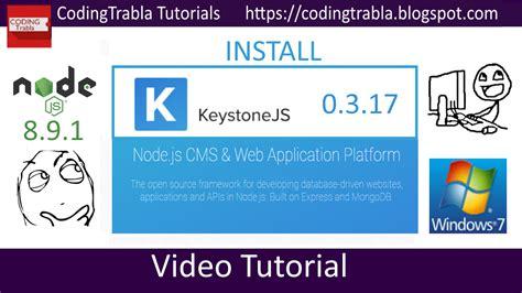 keystone node js tutorial codingtrabla install keystonejs 0 3 17 on windows
