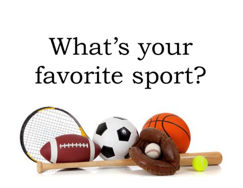What Is Your Favorite which is your favorite sport free chat rooms strangerbook social community