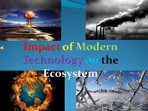 affect of modern technology on training technology impact of modern technology on the environment