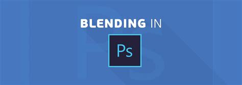 how to blend colors in photoshop how to blend colors in photoshop 4 essential techniques