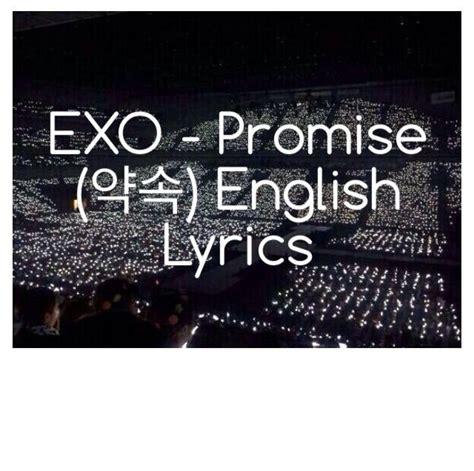 exo promise exo promise 약속 english lyrics k pop amino
